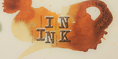 In Ink Exhibition Launch tickets