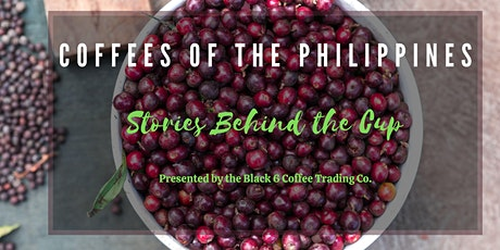 Coffees of the Philippines- Stories Behind the Cup tickets