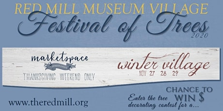 Marketspace Winter Village and Festival of Trees  at the Red Mill Museum tickets