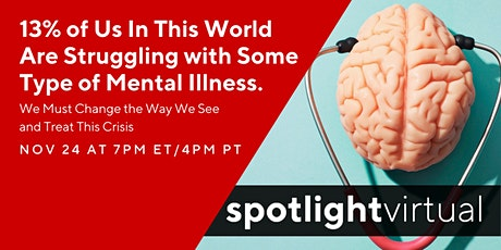 13% of Us In This World Are Struggling with Some Type of Mental Illness. tickets