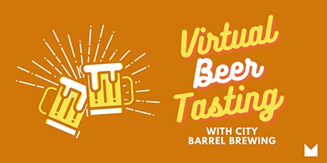 KC: Virtual Beer Tasting with City Barrel Brewing tickets