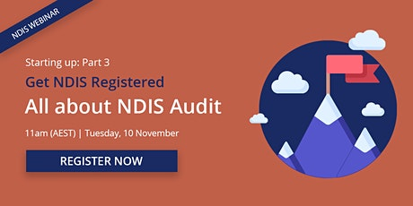 Getting started: All about NDIS audit tickets