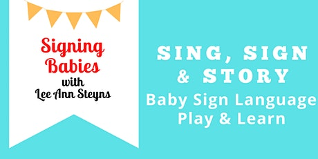 November SING, SIGN & STORIES Baby Sign Language (Mondays 4:30pm) tickets