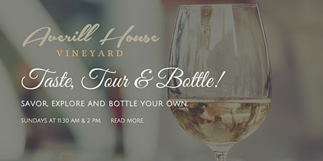 Tour, Taste and Bottle your own wine. tickets