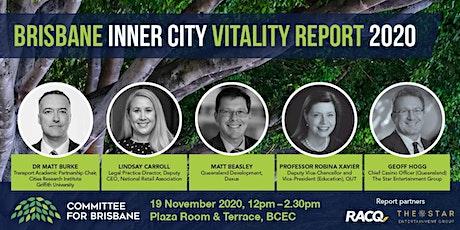 Brisbane Inner City Vitality Report 2020 tickets