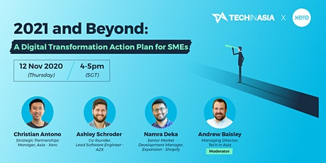 2021 and Beyond: A Digital Transformation Action Plan for SMEs tickets