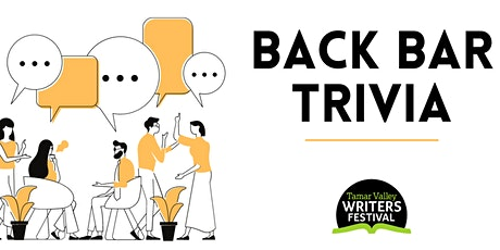 Tamar Valley Writers Festival Back Bar Trivia Night tickets