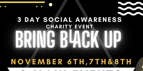 Bring Black Up Donations tickets
