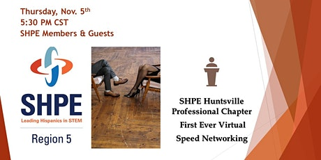 SHPE Huntsville Professional: Virtual Speed Professional Networking tickets