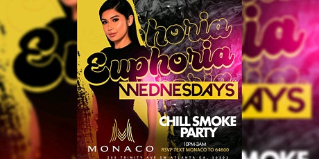 MONACO LOUNGE: EUPHORIA WEDNESDAYS..FREE ENTRY W/ RSVP...FREE BDAY PACKAGES tickets