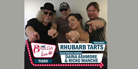 Brolga Live @ Tiaro -  Rhubarb Tarts with Daina Ashmore and Ricko Manche tickets