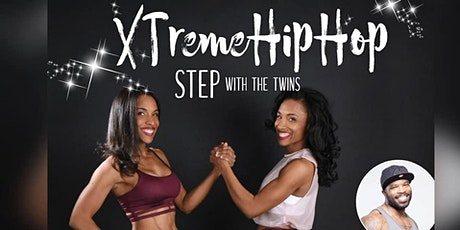 Xtreme Hip Hop with The Twins Shantell & Genell tickets