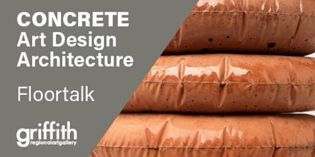CONCRETE: Art Design Architecture - Floor talk tickets