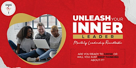 Unleash Your Inner Leader Monthly Roundtable tickets