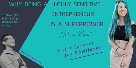 Why being a Highly Sensitive Entrepreneur is a Super Power : Not a Flaw! tickets