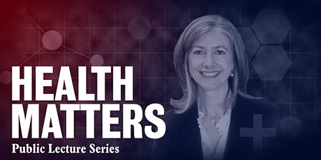Health Matters lecture: COVID-19 A Public Health Response tickets