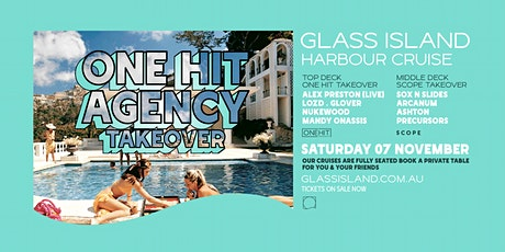Glass Island - One Hit Agency Takeover - Sunset Cruise - Sat 7th Nov tickets