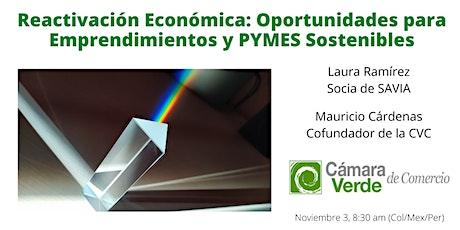 Reactivación Económica-Oportunidades p/ Emprendimientos y PYMES Sostenibles entradas