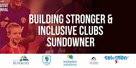 Building Stronger & Inclusive Clubs Sundowner tickets