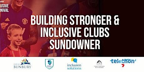 Building Stronger & Inclusive Clubs Sundowner tickets