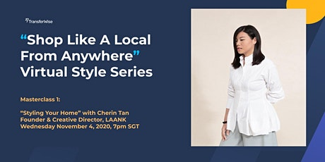 'Styling your home ' A Masterclass w/ Cherin Tan (LAANK) tickets
