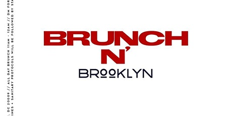 BRUNCH n BROOKLYN x DayParty #BROOKLYNSUNDAYS tickets