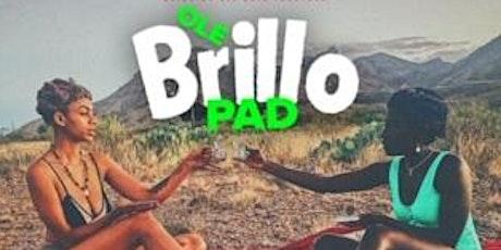 Ole Brillo Pad Show tickets