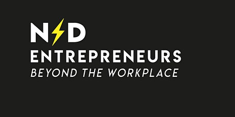 ND Entrepreneurs - Beyond the Workplace tickets