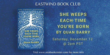 Eastwind Book Club: She Weeps Each Time You're Born tickets