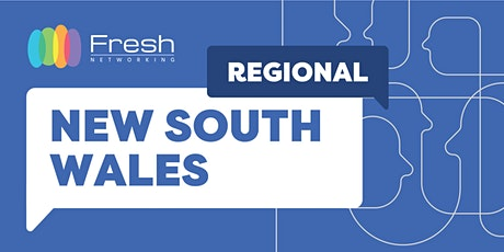 Fresh Networking Regional New South Wales Online - Guest Registration tickets