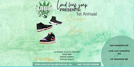 Loud Leaf Soap Presents: 1st Annual Sneaker Ball 2021 tickets