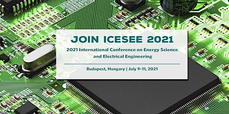 Conference on Energy Science and Electrical Engineering(ICESEE 2021) tickets