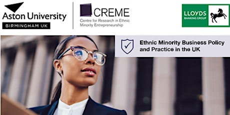 Ethnic Minority Business Policy and Practice in the UK - #CREME24 tickets