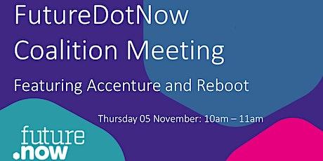 FutureDotNow Coalition Meeting tickets