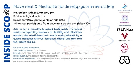INSIDE SCOOP: Movement & Meditation to develop your inner athlete tickets