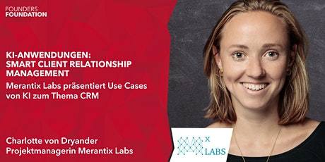 Merantix Labs @ Founders Foundation | KI Anwendungen: Smart CRM Tickets