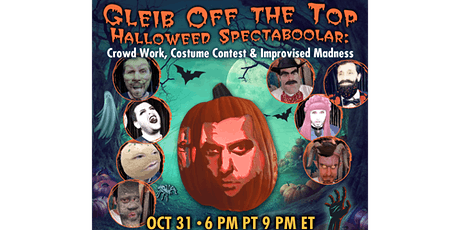 Gleib Off the Top Halloweed SpectaBOOlar: Crowd Work & Costume Contest tickets