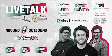 Inbound vs Outbound : Germinal, Aircall, Dream Catcher Sales & VillageByCA billets