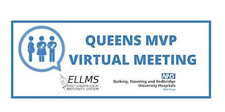 Queens MVP Virtual Meeting (Formal) tickets