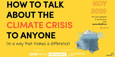 How To Talk About The Climate Crisis To Anyone entradas