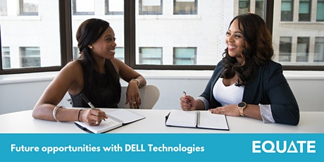 Equate x Dell Technologies: Future Opportunities at Dell Technologies tickets