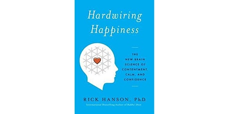 Book Review & Discussion : Hardwiring Happiness tickets