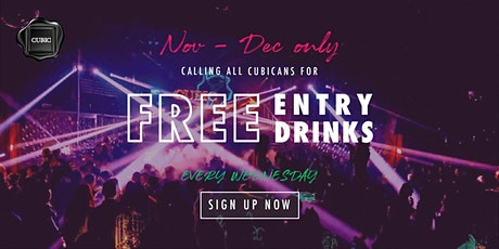 """Every WED""  Free Entry + Drinks before 12:30 AM (Nov - Dec only!) tickets"