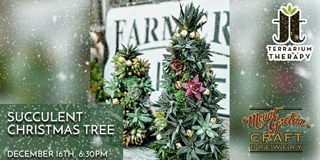 SOLD OUT-In-Person  - Succulent Christmas Tree at Mount Gretna Craft Brew tickets