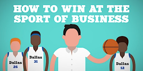 Book Review & Discussion : How to Win at the Sport of Business tickets