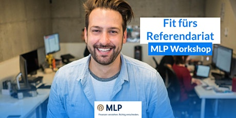 Fit fürs Referendariat - Der MLP Workshop für Lehramtsstudenten Tickets