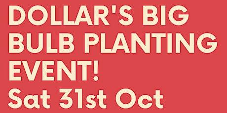Dollar's Big Bulb Planting Event tickets