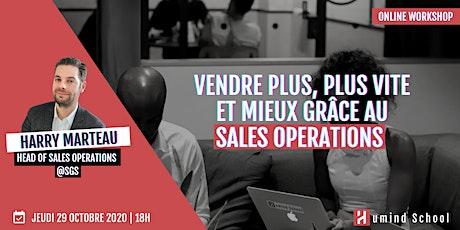 Workshop - Vendre plus, plus vite et mieux grâce au Sales Operations billets