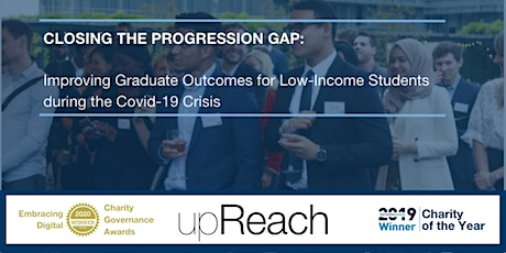 Improving Graduate Outcomes for Low-Income Students during Covid-19 Crisis tickets