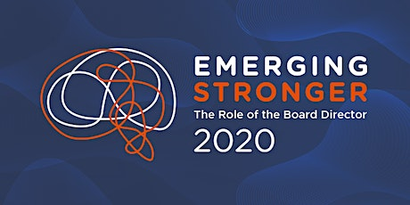 Emerging Stronger: The Role of the Board Director Conference tickets